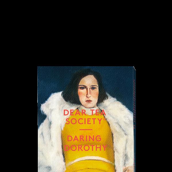 Dear Tea Society - Daring Dorothy